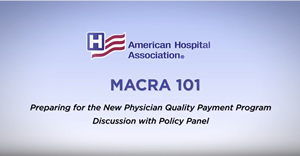 MACRA 101 Video Policy Panel