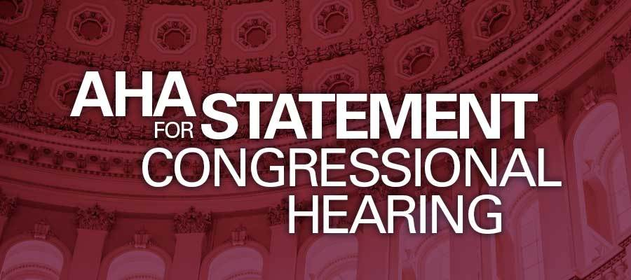 "red background with white text that reads"" AHA Statement for Congressional Hearing"""