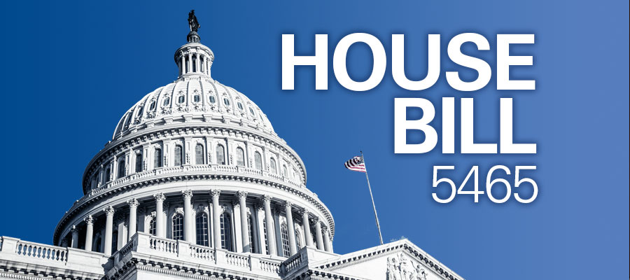 "image of capitol with blue sky and white text that reads ""House Bill 5465"""