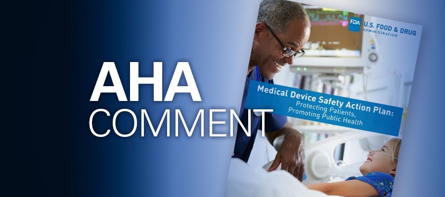 Image of medical device safety action plan with the words AHA Comment overlaying it