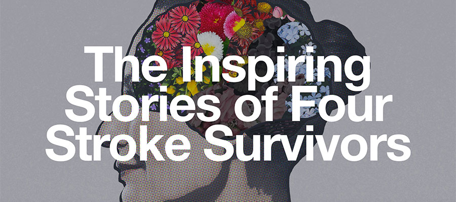 "Image of head with flowers in it and the words ""The Inspiring Stories of Four Stroke Survivors"""
