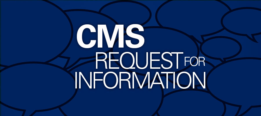 "blue background with white text that says ""CMS Request for Information"""