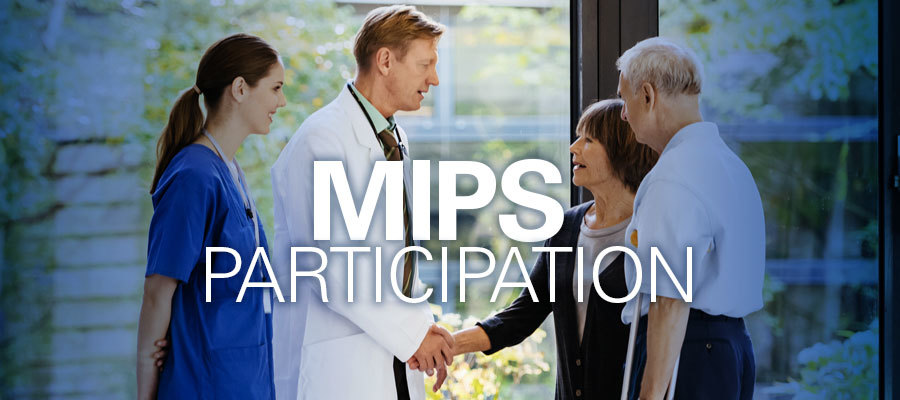 "Clinicians greeting patient family under the words ""MIPS Participation"""