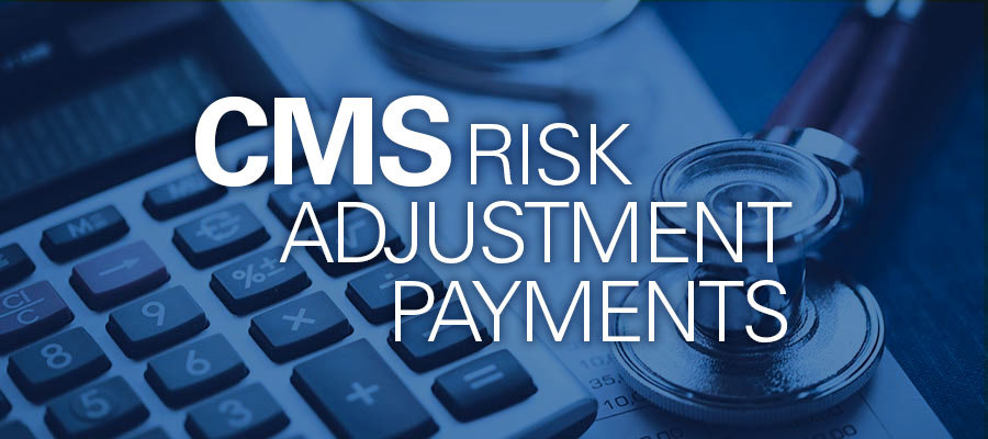 "Blue toned calculator and stethoscope with text that says ""CMS Risk Adjustment Payments"""