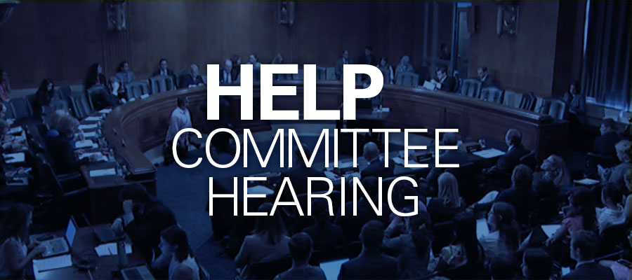 "Image of Senate floor with white text that reads ""HELP Committee Hearing"""