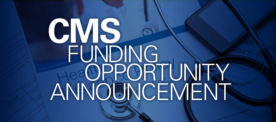 "Blue background with white text that reads ""CMS Funding Opportunity Announcement"""