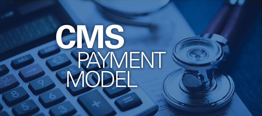 CMS payment model