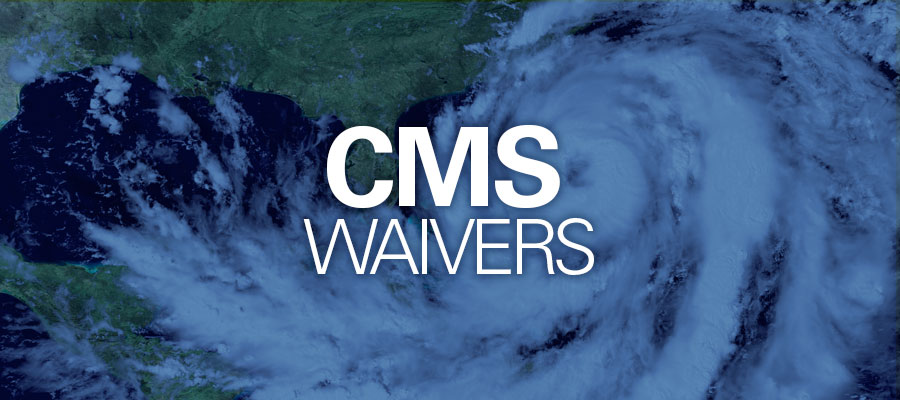 cms-hurricane-waivers