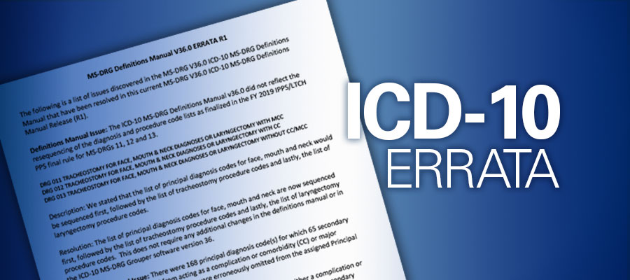 "Image of letter with the words ""ICD-10 Errata"" next to it - CMS posts MS-DRG definitions manual errata for ICD-10"