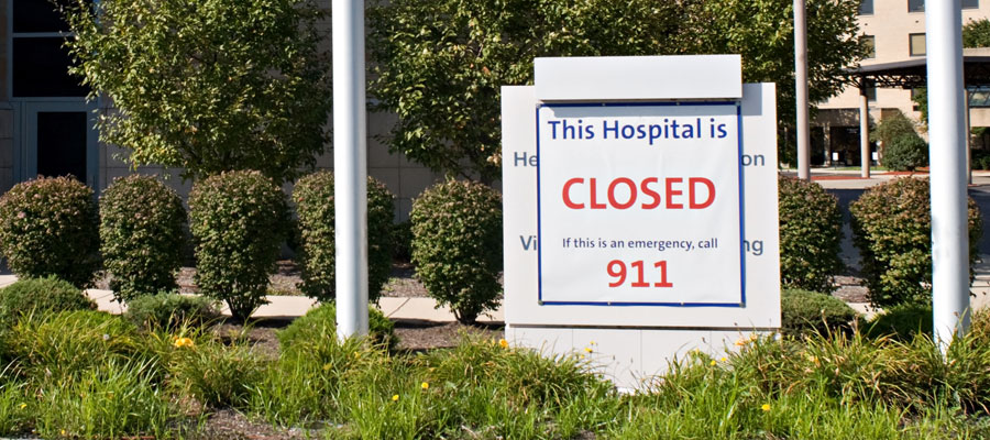 Image of closed hospital sign -- rural hospital closings