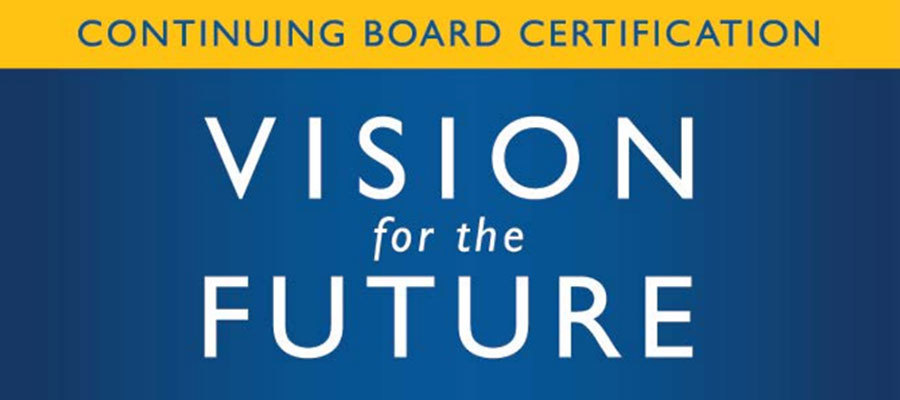 Continuing Board Certification Vision for the Future