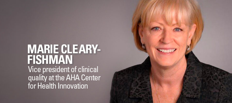 Marie Cleary-Fishman, vice president of clinical quality at the AHA Center for Health Innovation