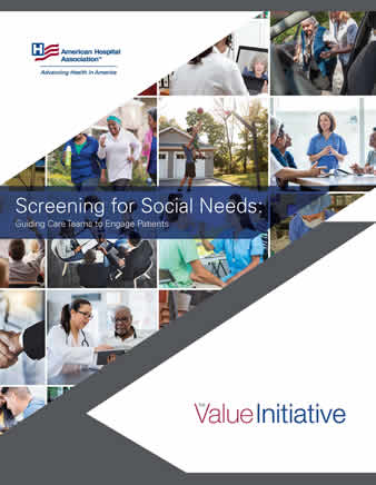 Screening for Social Needs: Guiding Care Teams to Engage Patients