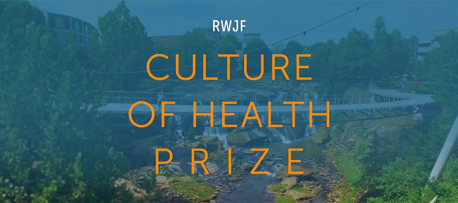 Robert Wood Johnson Foundation Culture of Health Prize
