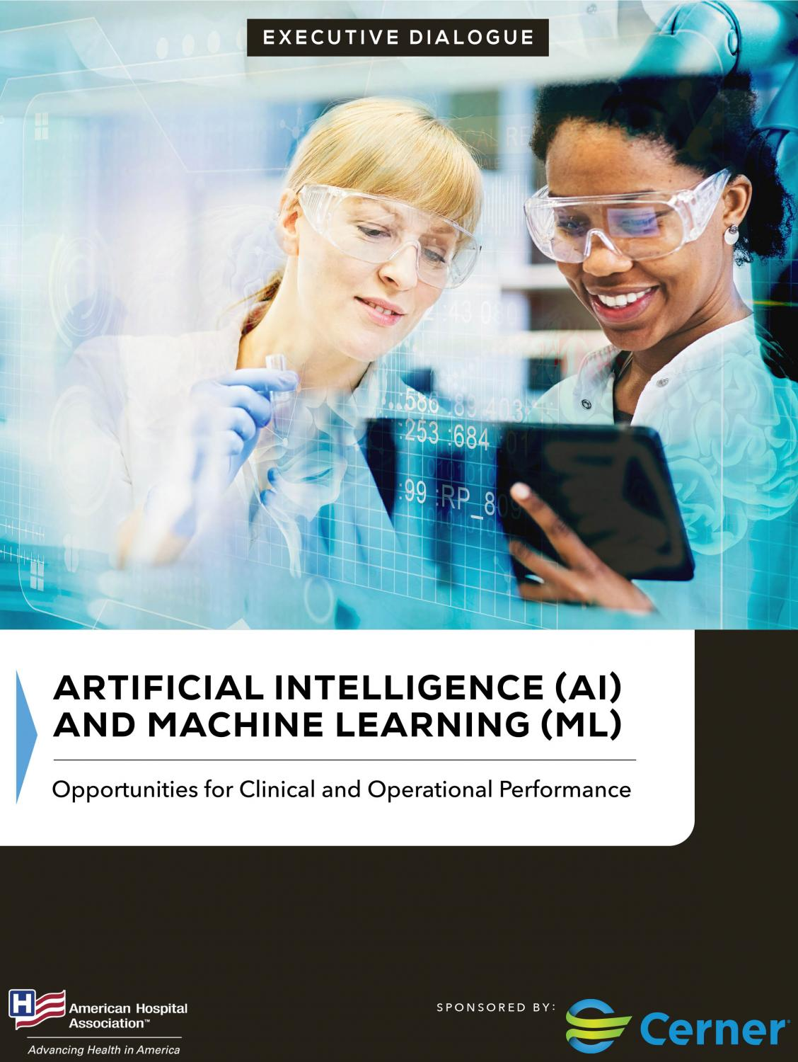 Executive Dialogue: Artificial Intelligence and Machine Learning | Opportunities for Clinical and Operational Performance cover