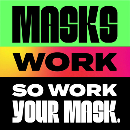 Masks Work, so WorkYourMask