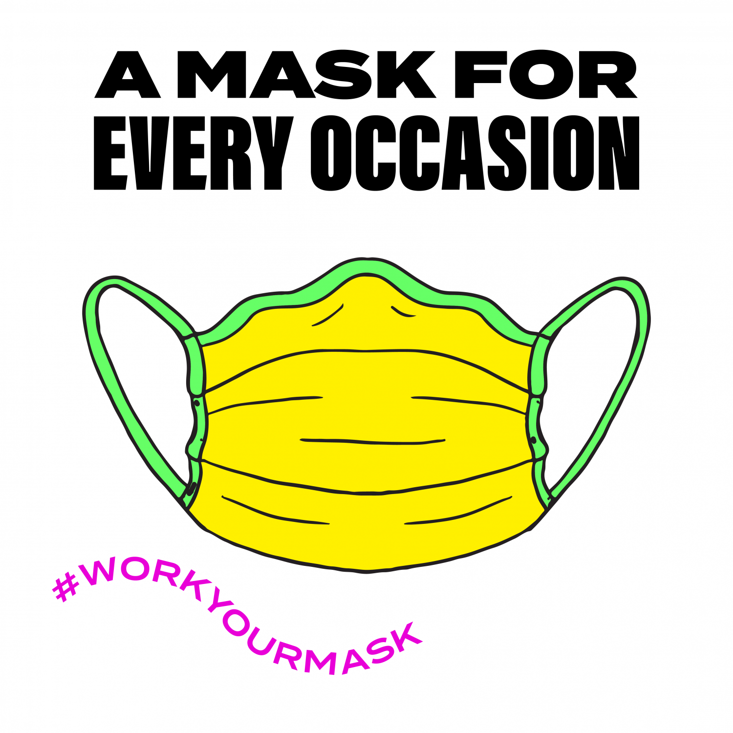 Masks For Every Occasion