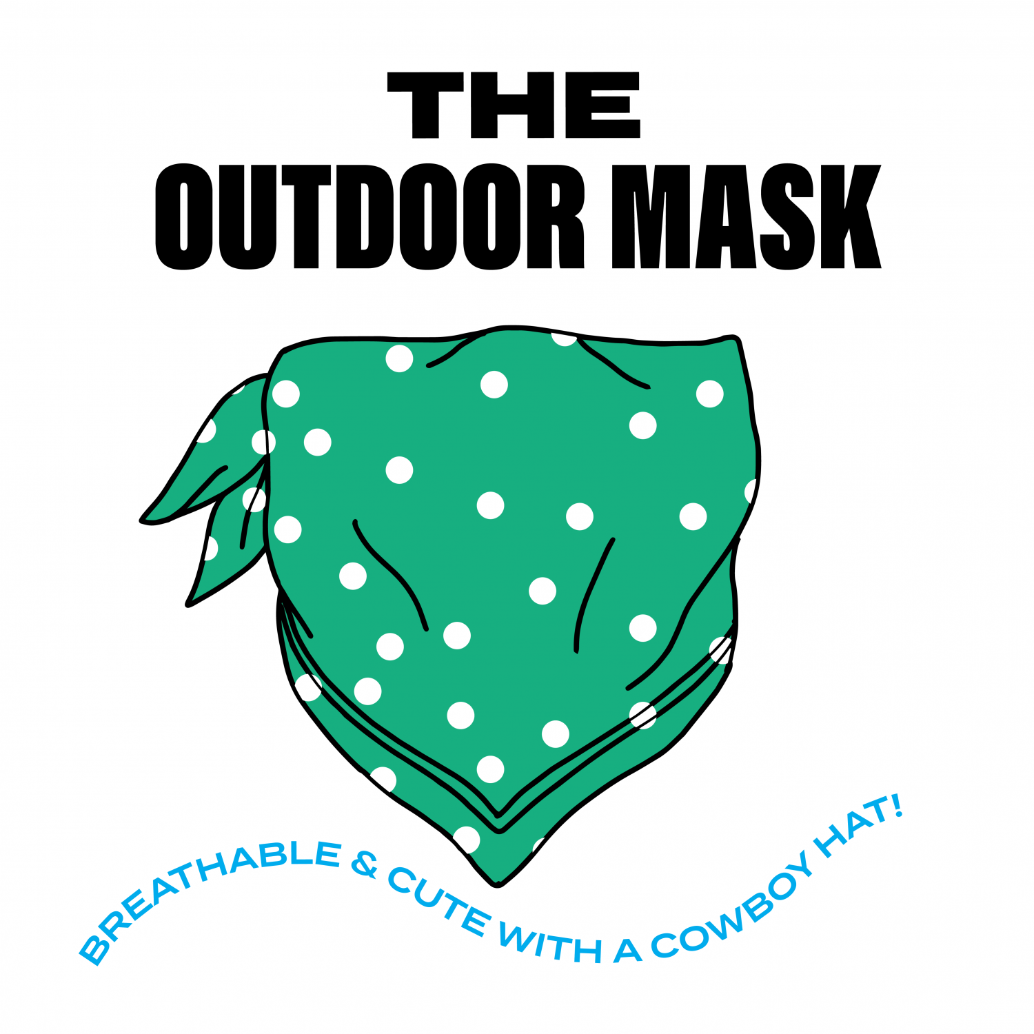 The Outdoor Mask