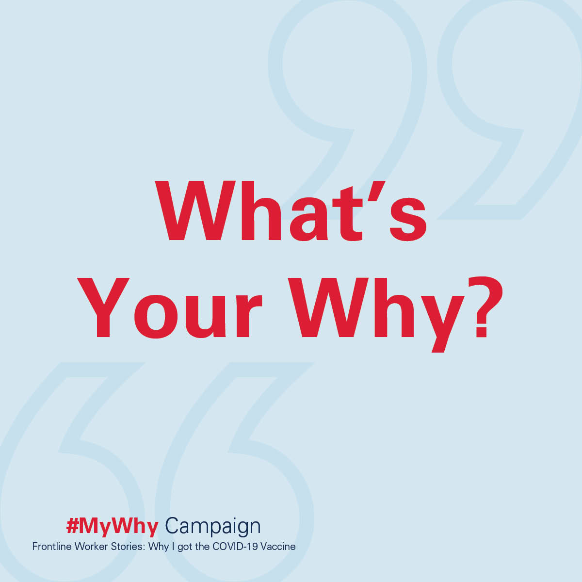 What's Your Why? #MyWhy Campaign