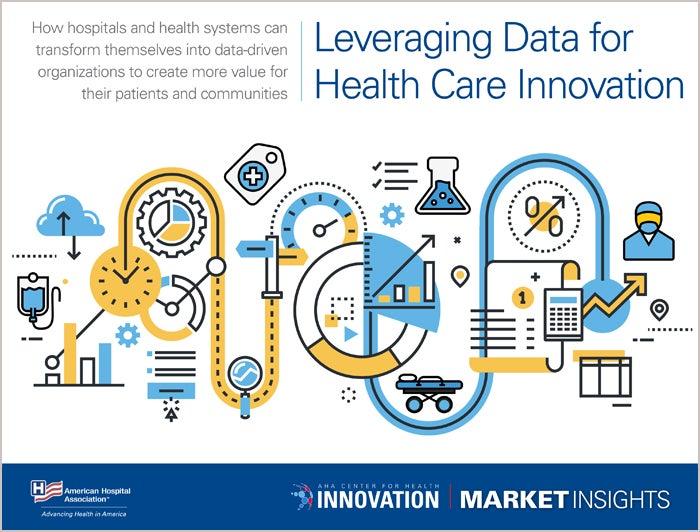 Leveraging Data for Health Care Innovation