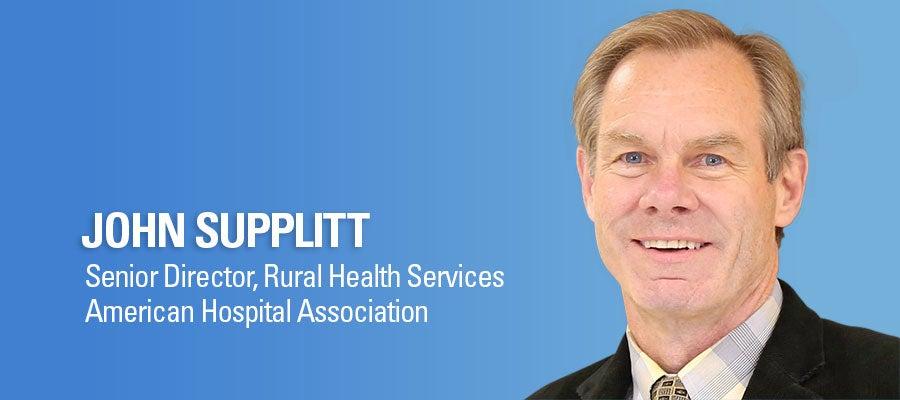 John Supplitt, Senior Director, Rural Health Services, American Hospital Association. John Supplitt headshot.