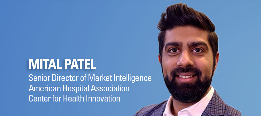 Mital Patel headshot. Senior Director of Market Intelligence. American Hospital Association. Center for Health Innovation.