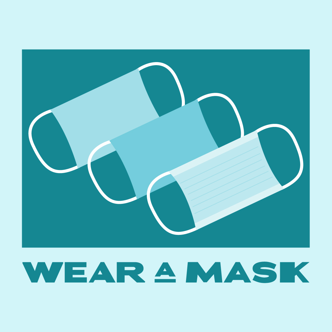 Graphic of three masks with text: Wear a Mask
