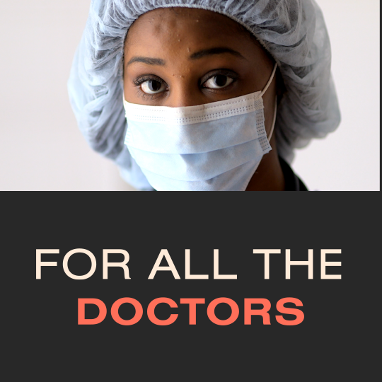 For All the Doctors