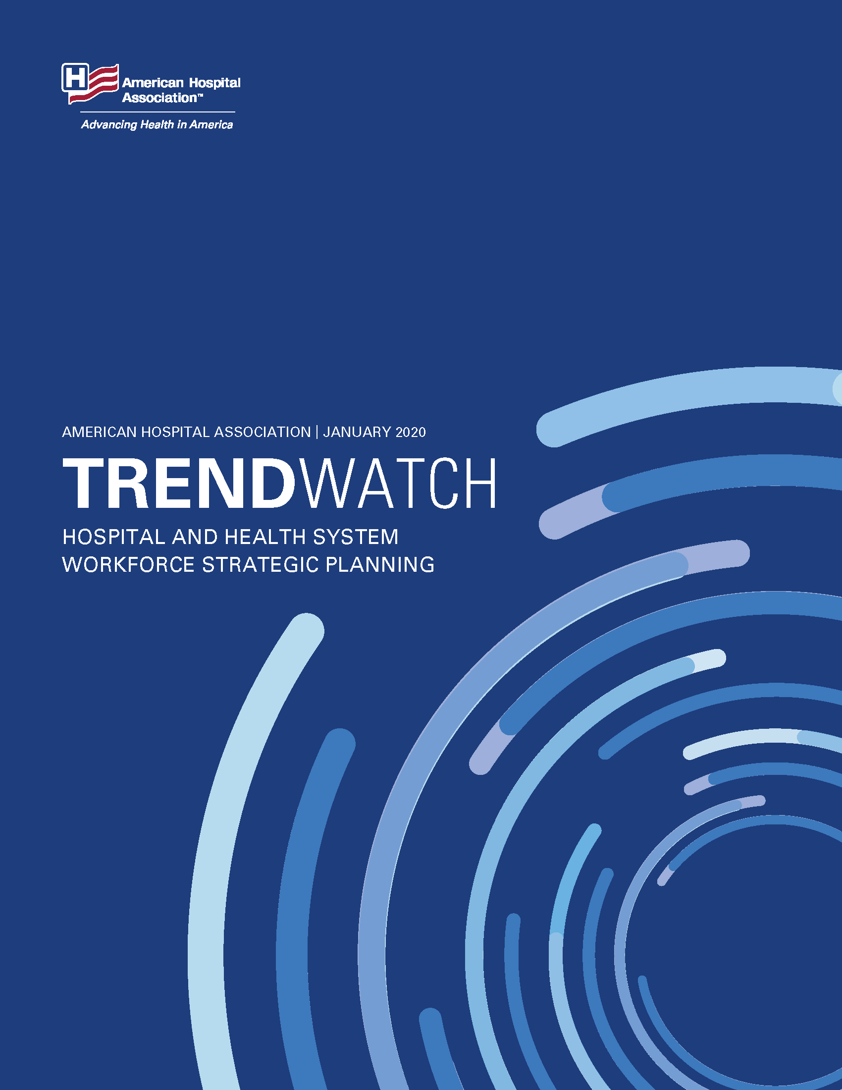 TRENDWATCH: Hospital and Health System Workforce Strategic Planning cover
