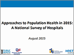 Approaches to Population Health in 2015: A National Survey of Hospitals – August 2015