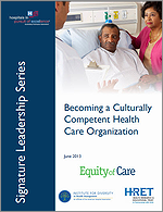 Becoming a Culturally Competent Health Care Organization