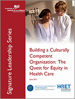 Building a Culturally Competent Organization: The Quest for Equity in Health Care