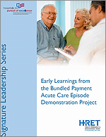 Early Learnings from the Bundled Payment Acute Care Episode Demonstration Project