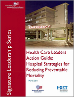 A Health Care Leader Action Guide: Hospital Strategies for Reducing Preventable Mortality