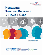 Increasing Supplier Diversity in Health Care – September 2015