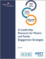 A Leadership Resource for Patient and Family Engagement Strategies – July 2013