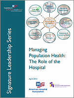 Managing Population Health: The Role of the Hospital
