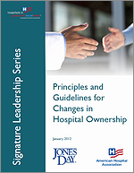 Principles and Guidelines for Changes in Hospital Ownership