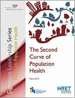 The Second Curve of Population Health – March 2014