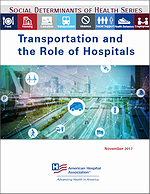 Social Determinants of Health Series: Transportation and the Role of Hospitals – November 2017