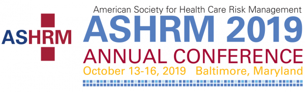 ASHRM 2019 Annual Conference October 13-16, 2019, Baltimore, Maryland