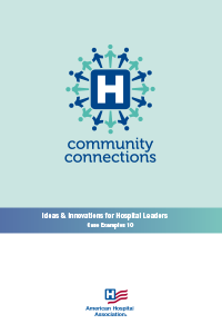 Ideas & Innovations for Hospital Leaders